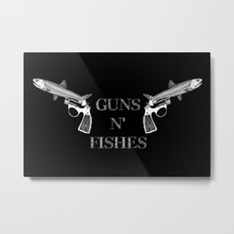 Guns n' Fishes black Metal Print