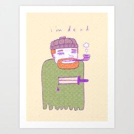 dead guy irl Art Print