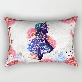Alice in Wonderland - I'm Not Crazy Rectangular Pillow