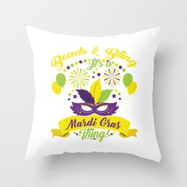 """Party Tee For Everyone """"Beads & Bling It's A Mardi Gras Thing"""" T-shirt Design Carnival Mask Drum Throw Pillow"""