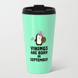 Vikings are born in September T-Shirt Dzu23 Travel Mug