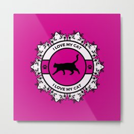 Pink/Fuchsia I Love My Cat Metal Print