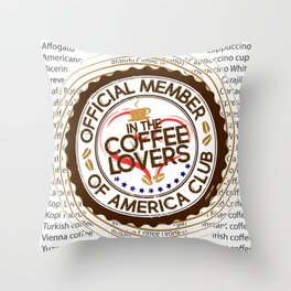 Coffee Lovers of America Club by Jeronimo Rubio 2016 Throw Pillow