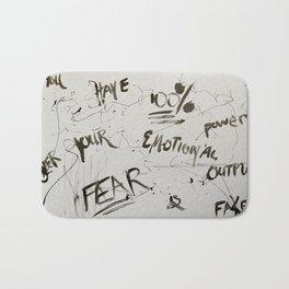 Fear is Fake Bath Mat