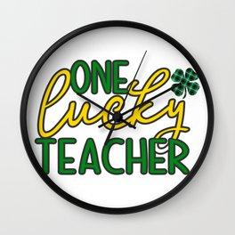 One Lucky Teacher Wall Clock