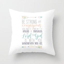 Joshua 1:9 Bible Verse Throw Pillow