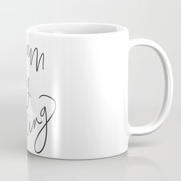 Dream Big Darling // in Black and White Coffee Mug