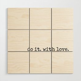 Do i. With Love. Typewriter Style Wood Wall Art