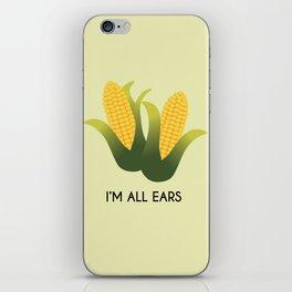 """""""I'm all ears"""" iPhone Skin"""