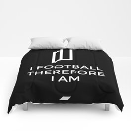 I football therefore I am Comforters