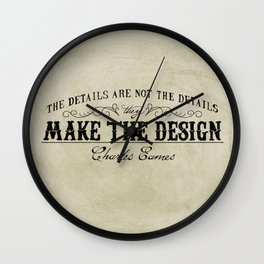 The Details are not the Details Wall Clock