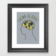 Think Global Framed Art Print
