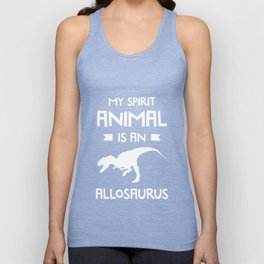 My Spirit Animal is an Allosaurus Dinosaur T-Shirt Unisex Tank Top