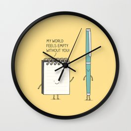 My world feels empty withour you! Wall Clock