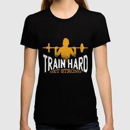 TRAIN HARD GET STRONG Squat Sport T-shirt