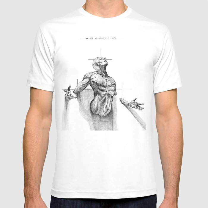 Wrought from Clay T-shirt