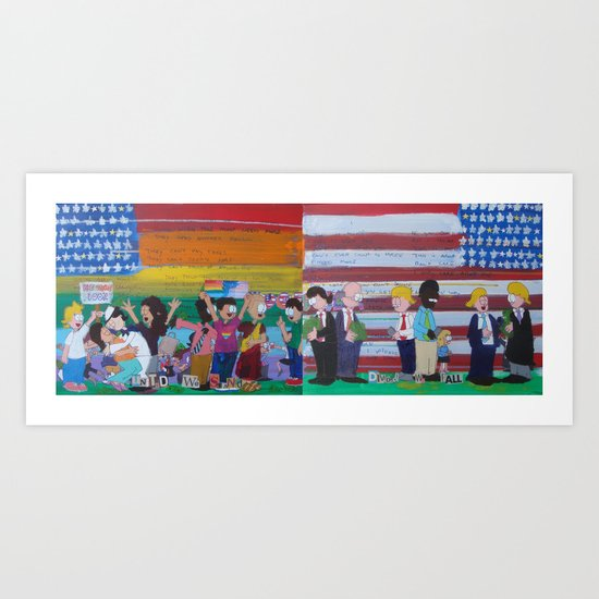 United We Stand Divided We Fall 12: Together Art Print