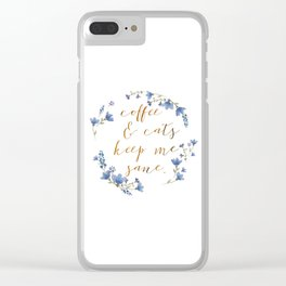 Coffee & cats keep me sane Clear iPhone Case