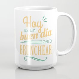 Today is a Good Day for Brunch Mug