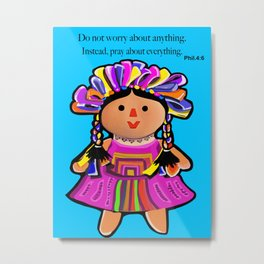 Phil.4:6 Do Not Worry Doll Metal Print