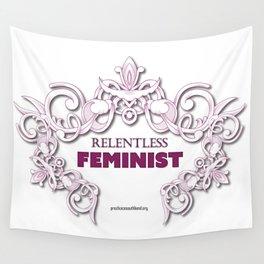 Relentless Feminist Wall Tapestry