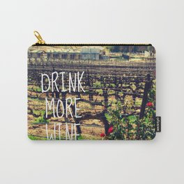 DRINK MORE WINE  Carry-All Pouch