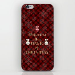 Red Plaid Snowflakes Believe in the magic of Christmas Typography iPhone Skin