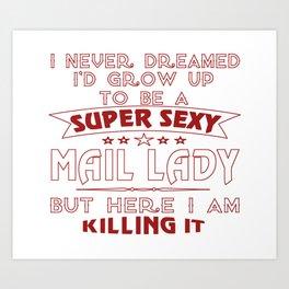 Super sexy mail lady Art Print