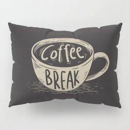 Coffee Break Pillow Sham