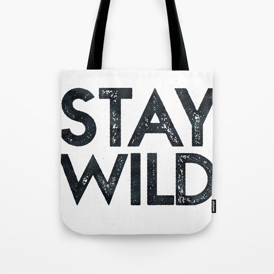 STAY WILD Vintage Black and White Tote Bag