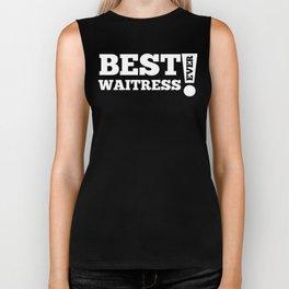 Best Waitress Ever Biker Tank