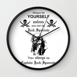 Jack Sparrow Pirates of the Caribbean be yourself Wall Clock