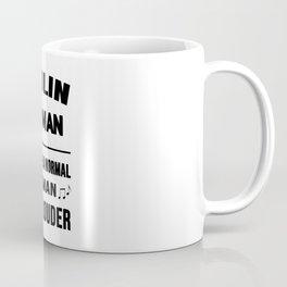 Violin Woman Like A Normal Woman Just Louder Coffee Mug