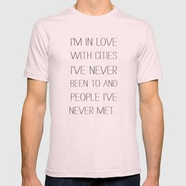 I'm in love with cities. T-shirt