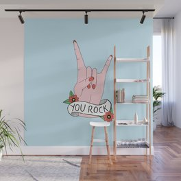 You Rock Wall Mural