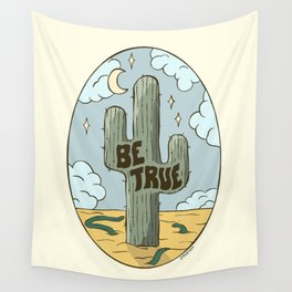 BE TRUE Wall Tapestry