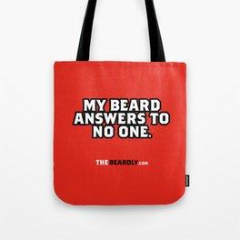 MY BEARD ANSWERS TO NO ONE. Tote Bag