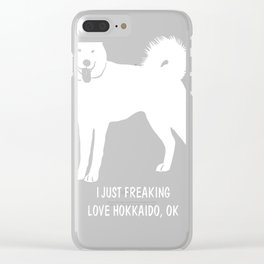 Hokkaido-tshirt,-just-freaking-love-my-Hokkaido Clear iPhone Case