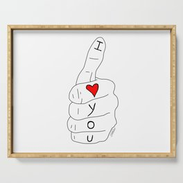 I love you - thumbs up Serving Tray