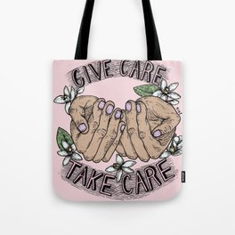 give care take care pink variant Tote Bag