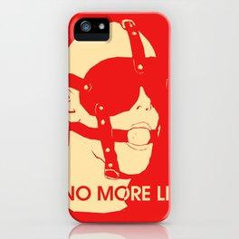 No More Lies iPhone Case