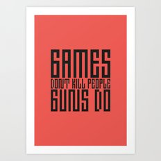 PAUSE – Games don't Kill Art Print