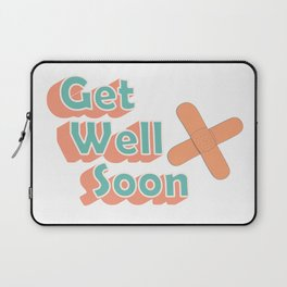 Get Well Soon Laptop Sleeve