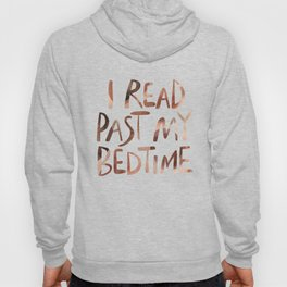 I read past my bedtime - Earthy colors Hoody