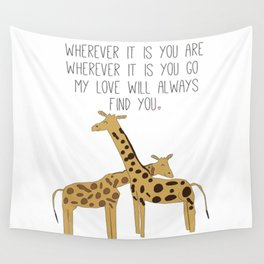 My Love Will Always Find You Wall Tapestry