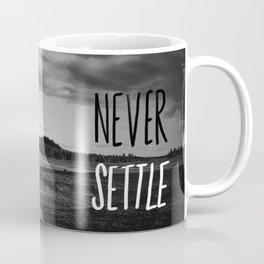 Never Settle Coffee Mug