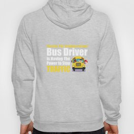 Best Part of Being School Bus Driver Stop Traffic T-Shirt Hoody