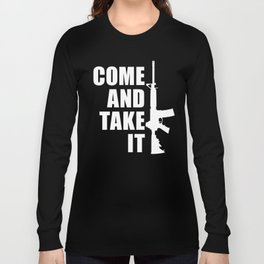 Come and Take it with AR-15 inverse Long Sleeve T-shirt