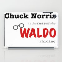 waldo iPad Cases featuring Waldo Opened Up The Wrong Can Of Whoop-Ass by Alexandra Raptor