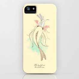 The big fish eat the small ones iPhone Case